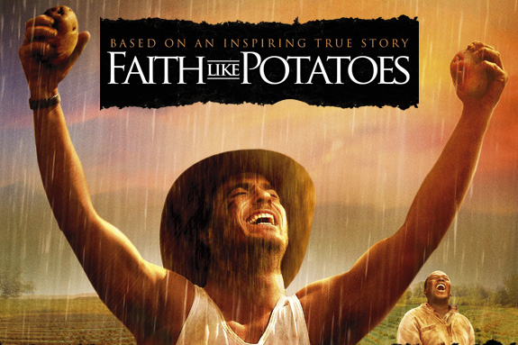 faith like potatoes_b
